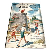 1957 Children's Book - The Happy Hollister's At Lizard Cove