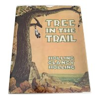1942 Children's Book - Tree In The Trail - Holling C. Holling - DJ