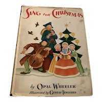 1943 Illustrated Children's Book - Sing For Christmas - 1st Edition - DJ