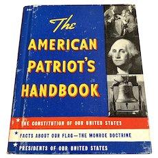 1951 Rand NcNally Children's Book - The American Patriots Handbook