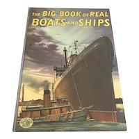 1951 Grosset & Dunlap - Big Book Of Real Boats & Ships - Children's