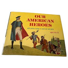 1952 Sam Gabriel Children's Book - Our American Heroes - Picture Stamps