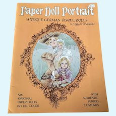 Paper Doll Portrait Book - Antique German Bisque  Dolls - Peggy Jo Rosamond