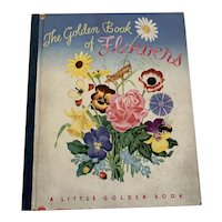 1943 Little Golden Book Of Flowers - First Printing