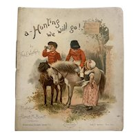 Victorian Children's Book - A Hunting We Will Go - Germany