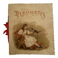 Illustrated Children's Book - Playmates - Lithographic Art Co. - Germany