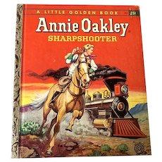 """1956 First Edition """"A"""" Little Golden Book - Annie Oakley Sharpshooter # 275"""