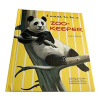 1960 Children's Book - I Want To Be A Zoo - Keeper - Dust Jacket