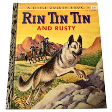 "1955 Vintage Little Golden Book - Rin Tin Tin & Rusty  - First Edition ""A"""