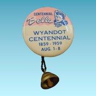 1959 Wyandot Centennial Pinback with Bell