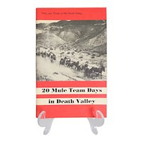 """Vintage Pamphlet: """"20 Mule Team Days in Death Valley""""  Tales and Trails of Old Death Valley... ~ By Harold O. Weight ~ Published in 1977"""