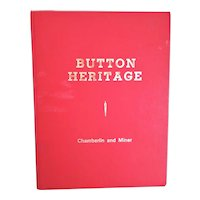 """Vintage Reference Book:  """"Button Heritage"""" by Chamberlin and Miner ~ Published by Faulkner Printing Co., NY 1976 ~ Oversized Book ~ 114 Plates ~ 8.25"""" x 11.5"""""""