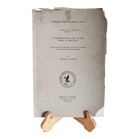 "Antique Non-Fiction Book: ""Cooper Ornithological Club - Pacific Coast Avifuana No. 14 - A Distributional List of the Birds of Montana ~ 1921"