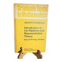 """Vintage Higher Mathematics Book ~ """"Introduction to Lie Algebras and Representation Theory"""" by James E. Humphreys ~ Published by Springer-Verlag New York in 1972 ~ 2nd Printing"""