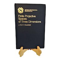 """Vintage Textbook ~ """"Finite Projective Spaces of Three Dimensions"""" by J.W. P. Hirschfeld ~ Published by Clarendon Press in 1985 ~ Oxford Mathematical Monograph Series"""