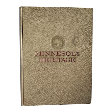 """Vintage Historical Book:  """"Minnesota Heritage"""" 