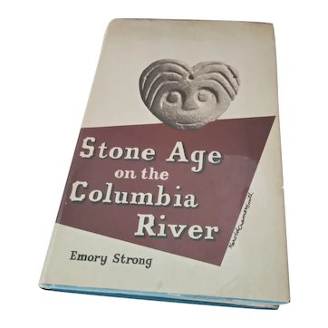 """Vintage Pacific Northwest Archeological Book:  """"Stone Age on the Columbia River"""" by Emory Strong.  Published by Binfords & Mort Publishers 1967"""