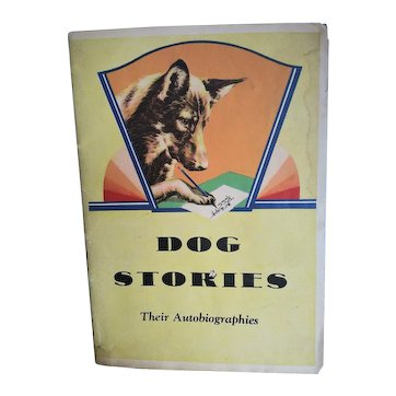 """Vintage Promotional Booklet:  """"Dog Stories, Their Autobiographies."""" 