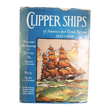 """Vintage Book:  """"Clipper Ships of America and Great Brittan 1833 - 1969"""" by Jacques and Helen La Grange 