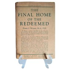 """Vintage Spiritual Pamphlet:  """"The Final Home of the Redeemed"""" by Frank S. Weston M.A., D.D. 