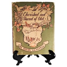 "Vintage Christmas Decorative Book:  ""Cherished and Shared of Old"" by Susan Glaspell 