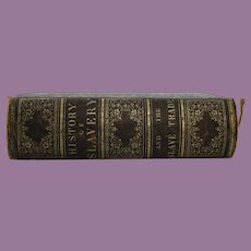 1858 History of Slavery and the Slave Trade in Ancient and Modern Times