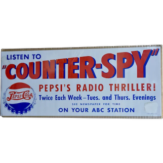 "Listen to Counter-Spy Pepsi's Radio Thriller 20x8"" paper advertisement"