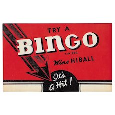 1930's-40's Cardboard sign; TRY A BINGO Wine HIBALL  It's A Hit!