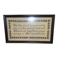 """Vintage Hand Made Cross Stitch """"I'm the most responsible one.in this establishment..."""" Framed on Linen"""