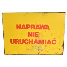 Steel signboard, Repair do not start, Poland, 1970s