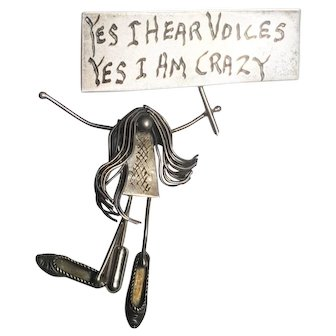 Yes I Hear Voices, Yes I Am Crazy Pin