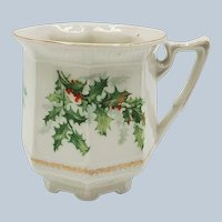"""Outstanding Bavaria 1900's """"Holly & Berry"""" Christmas Eight-sided Footed Shaving Mug"""