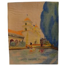 California art circa 1930's watercolor painting of Mission Santa Barbara