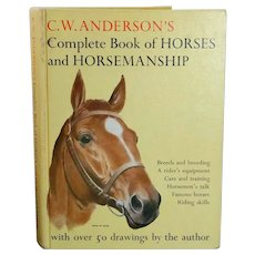 Vintage 1963 C.W. Anderson's Complete Book of Horses and Horsemanship
