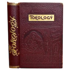 Tokology: A Book for Every Woman by Alice B. Stock M.D. 1907, Antique Medical Book