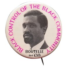 Boutelle in 68, Black Control of the Black Community, Pinback Button