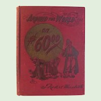 1901 Copyrighted Around The World by Robert Meredith