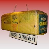 Unusual hanging Gardener's Bread advertising sign---3 dimensional loaf of bread--BAKERY DEPARTMENT