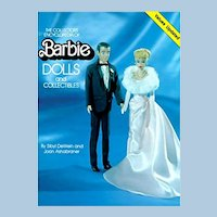 The Collector's Encyclopedia of Barbie Dolls by Sibyl St. John Dewein, Joan Ashabraner, & Annemarie Dunzelmann
