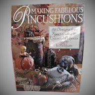 Making Fabulous Pincushions Vintage Book 1995 Includes 93 Projects