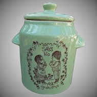 Green Pottery Vintage Cookie Jar If Mommy says no Ask Grandma