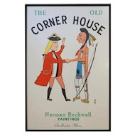 Americana The Old Corner House Sign Serigraph Norman Rockwell - 1980, Stockbridge, Massachusetts
