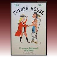 Americana The Old Corner House Sign Serigraph Norman Rockwell - 1980, Stockbridge, Massachusetts