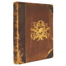 The Turner Gallery Volume II Complete 120 Steel Engravings Book Monkhouse Appleton - 1880, New York