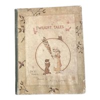 Twilight Tales by Fred E. Weatherly - A Victorian Children's Book