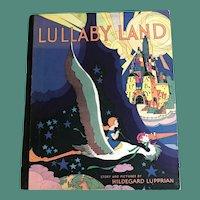Lullaby Land - A 1928 McLoughlin Bros. Children's Book by Hildegard Lupprian