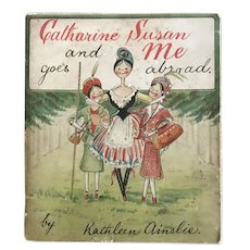 Catharine Susan and Me Goes Abroad by Kathleen Ainslie