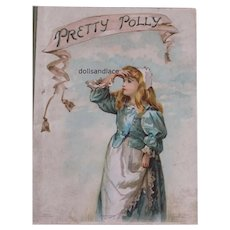Delightful Child's Antique Hardbound Book with Illustrations and Text Pretty Polly