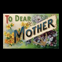 Stunning To  Dear Mother Floral Greeting Vintage postcard