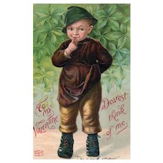 Unsigned Clapsaddle 1910 Sweet Valentine  Dearest think of Me young Irish Boy